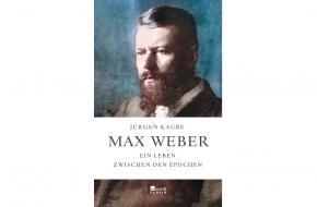 Max Weber - Jürgen Kaubes